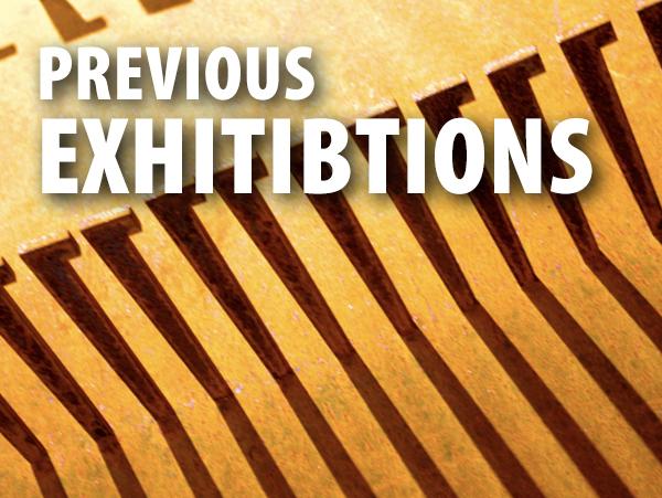 Previous Exhibitions